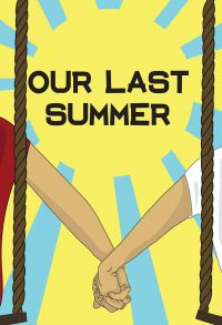 Our Last Summer (2016)